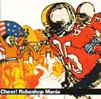 Cheer! Roboshop Mania|indiesm...